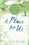 A Place For Us Part 3 - Harriet Evans