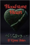 Bloodstone Heart (Blood, #4) - T. Lynne Tolles