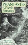 Phantastes - George MacDonald, Arthur Hughes