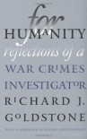 For Humanity: Reflections Of A War Crimes Investigator - Richard J. Goldstone
