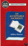 An Acceptable Sacrifice (MysteriousPress.com Bibliomystery) - Jeffery Deaver