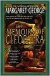 Memoirs of Cleopatra by Margaret George, Margaret George -