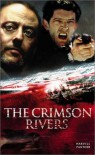 The Crimson Rivers - Jean-Christophe Grangé