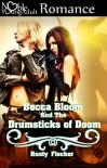 Becca Bloom and the Drumsticks of Doom - Rusty Fischer