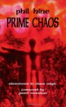Prime Chaos: Adventures in Chaos Magic - Phil Hine, Grant Morrison