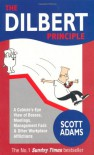 The Dilbert Principle - Scott Adams