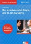 Uni-Wissen Anglistik /Amerikanistik: Uni-Wissen, Das amerikanische Drama des 20. Jahrhunderts - Herbert Grabes