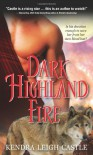 Dark Highland Fire - Kendra Leigh Castle