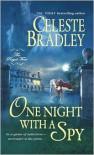 One Night with a Spy - Celeste Bradley