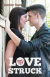 Love Struck  - Amber Garza
