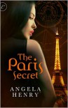 The Paris Secret - Angela Henry