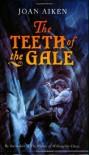 The Teeth of the Gale - Joan Aiken