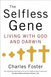 The Selfless Gene - Charles Foster
