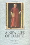 A New Life Of Dante - Stephen Bemrose