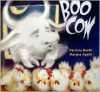 Boo Cow - Patricia Baehr, Margot Apple
