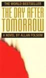The Day After Tomorrow - Allan Folsom