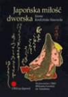 Japońska miłość dworska - Iwona Kordzińska-Nawrocka