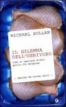 Il dilemma dell'onnivoro - Michael Pollan, Maurizio Bartocci
