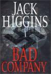 Bad Company (Higgins, Jack) - Jack Higgins