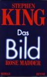 Das Bild [Rose Madder] - Joachim Körber, Stephen King