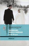 Snowbound: Miracle Marriage - Sarah Morgan