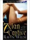 Zylan Captive - Ravyn Wilde