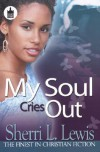 My Soul Cries Out - Sherri L. Lewis