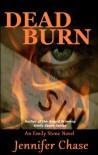 Dead Burn - Jennifer Chase