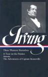 Three Western Narratives - Washington Irving, James P. Ronda
