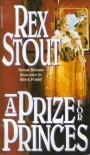 Prize for Princes - Rex Stout