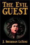 The Evil Guest - Joseph Sheridan Le Fanu