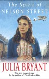 The Spirit of Nelson Street - Julia O'Sullivan;Julia Bryant