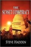The Sunset Conspiracy - Steve Hadden