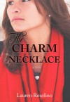 The Charm Necklace - Lauren Rosolino