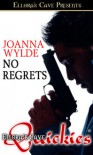 No Regrets - Joanna Wylde