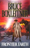 Frontier Earth - Bruce Boxleitner, William H. Keith