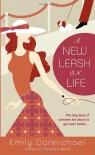 A New Leash on Life - Emily Carmichael