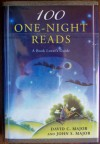100 One-Night Reads  A Book Lover's Guide - David C. Major;John S. Major