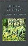 Middle Ground - Ursula Zilinsky