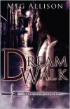 Dream Walk - Meg Allison