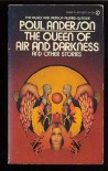 The Queen of Air and Darkness and Other Stories - Poul Anderson, Unknown