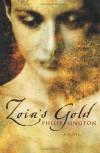Zoia's Gold - Philip Sington