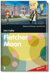 Fletcher Moon (SZ Junge Bibliothek Abenteuer, #1) - Eoin Colfer