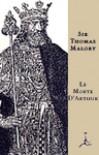 Le Morte d'Arthur - Thomas Malory, Elizabeth Bryan
