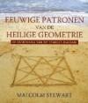 Eeuwige patronen van de heilige geometrie: de ontdekking van het Starcut-diagram - Malcolm Stewart, Gerard de Wit