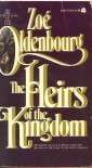 The Heirs of the Kingcom - Zoe Oldenbourg