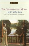 The Glimpses of the Moon (Signet Classics) - Edith Wharton