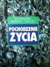 """Pochodzenie życia.  Encyklopedia """"Wiedzy i Życia"""" - Clint Twist, Czesław Pokojski"""