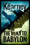 The Way to Babylon - Paul Kearney