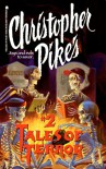 Christopher Pike's Tales of Terror: Volume 2 - Christopher Pike